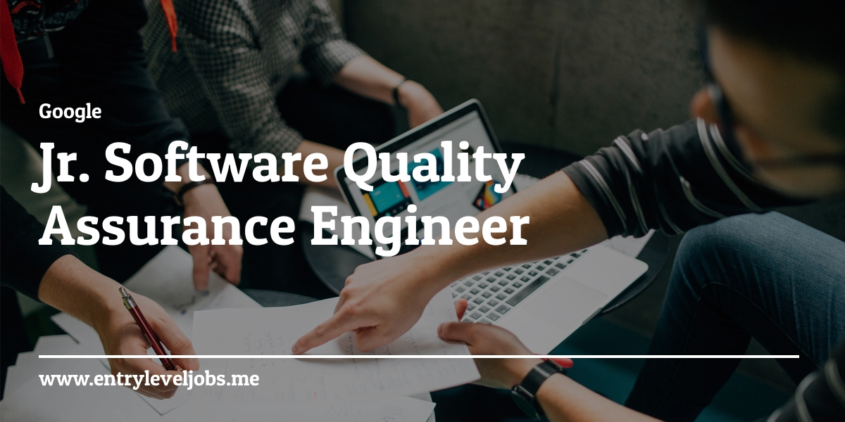 Jr Software Quality Assurance Engineer At Entryleveljobs