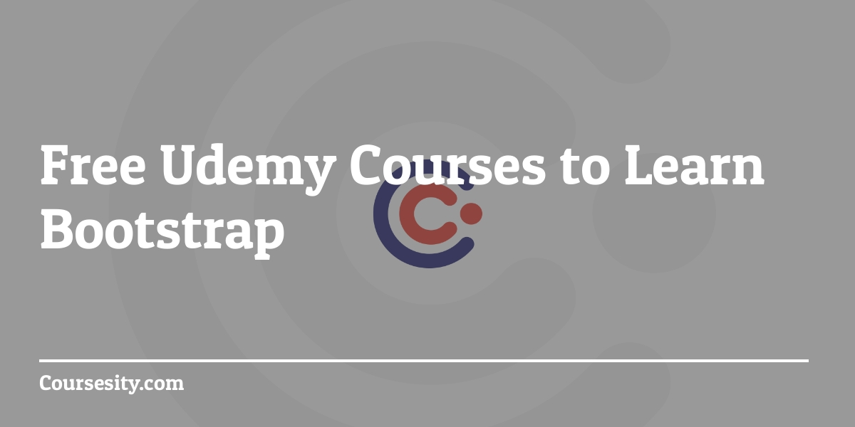 Free Udemy courses on Bootstrap - 2019 | Quick Code
