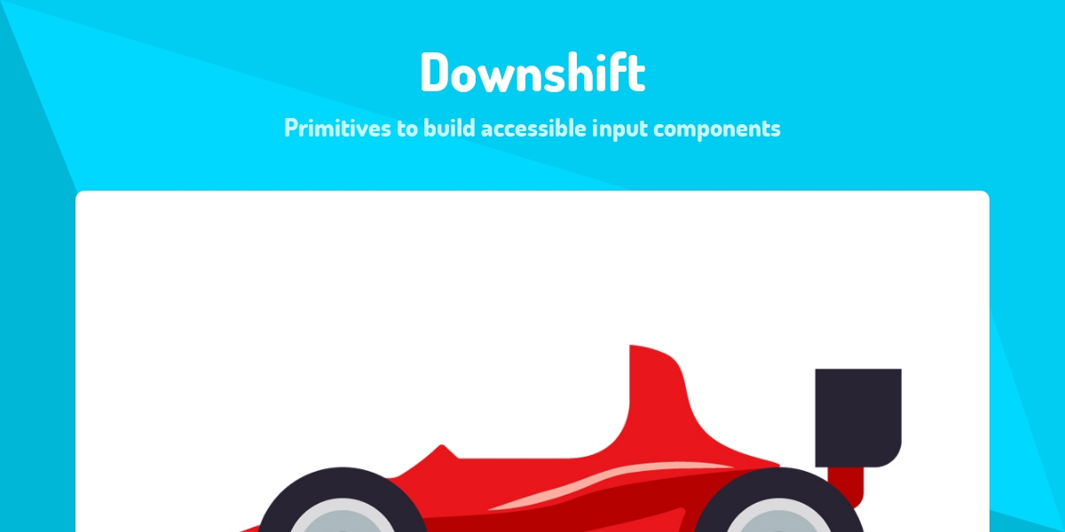 Downshift - Made with React js