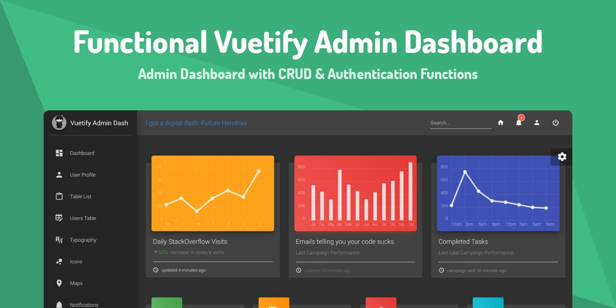 Functional Vuetify Admin Dashboard - Made with Vue js