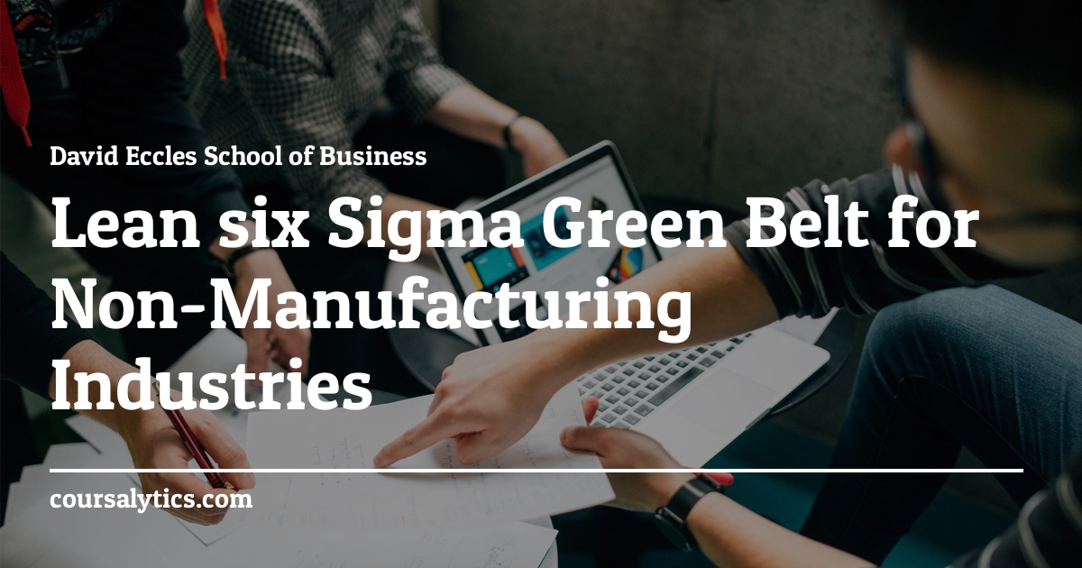 Lean Six Sigma Green Belt For Non Manufacturing Industries Course