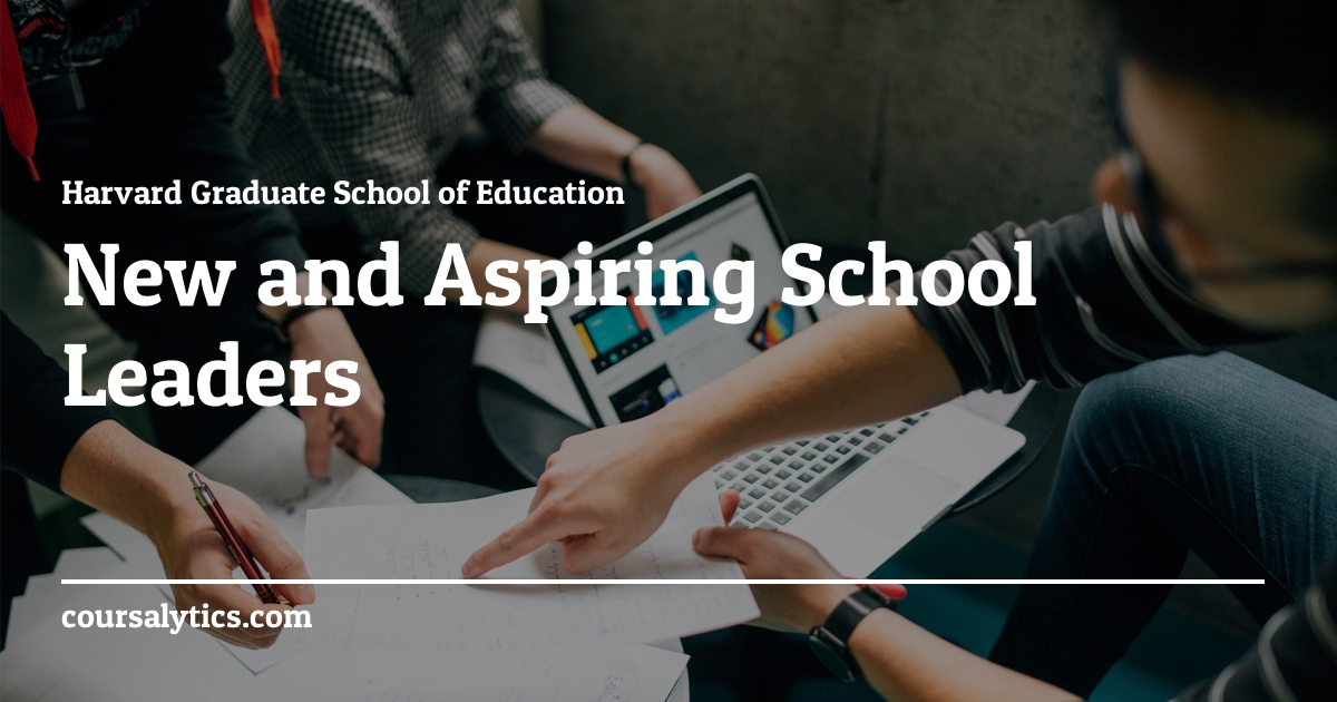 New Aspiring School Leaders Course | Harvard | Coursalytics
